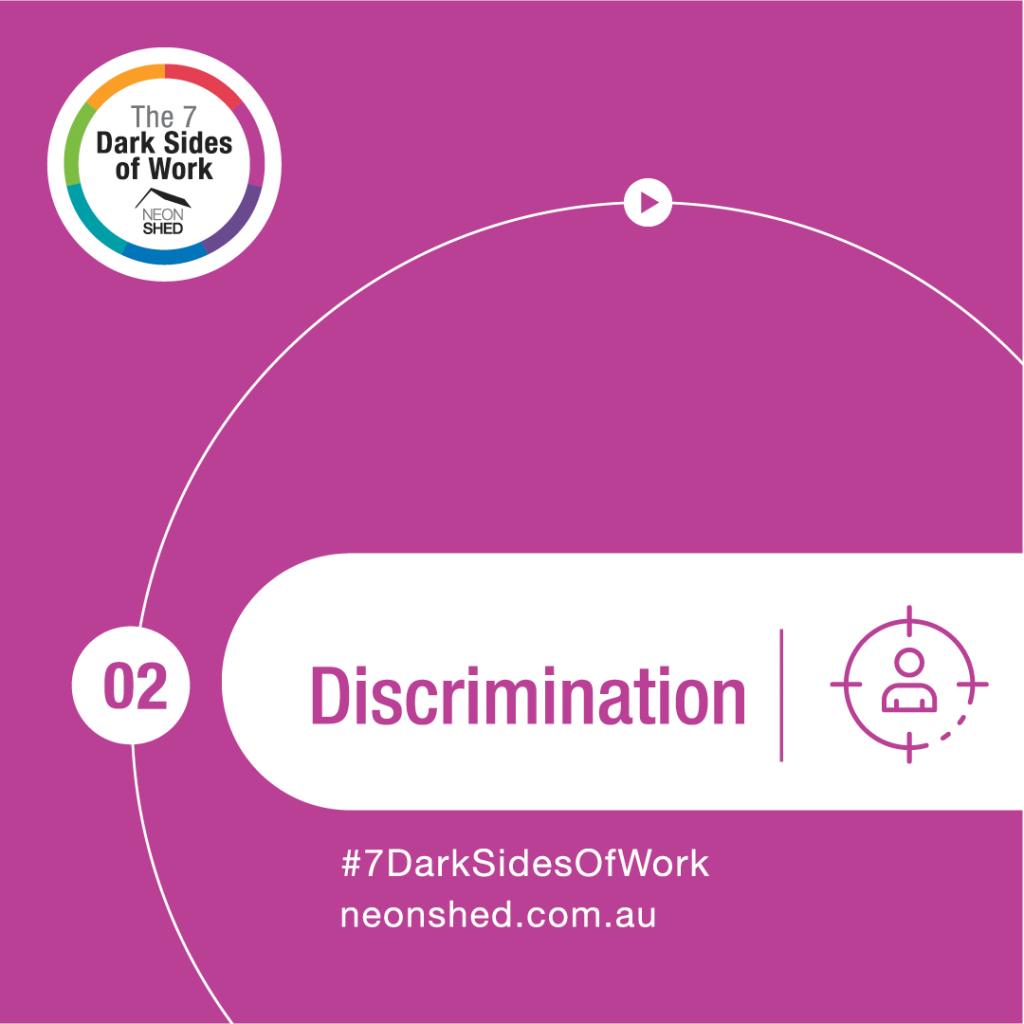 7 Dark Sides of Work - Discrimination