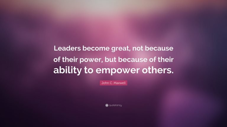 Empowering others - John Maxwell quote